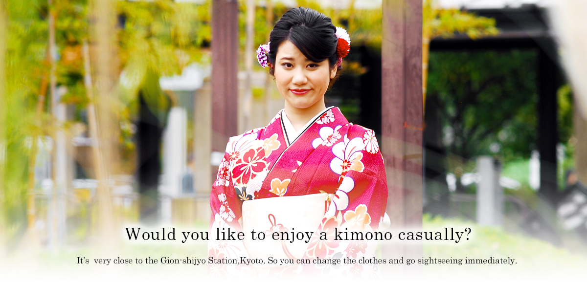 Would you like to enjoy a kimono casually?It's very close to the Gion-shijyo Station, kyoto.So you can change the clothes and go sightseeing immediately.